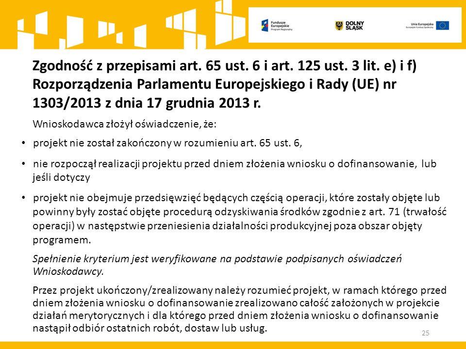 Zgodność z przepisami art.65 ust. 6 i art. 125 ust.