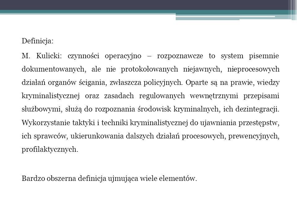 1.Czynności proste: WYWIAD – może być prowadzony w sposób jawny lub dyskretny (poufny, tajny).