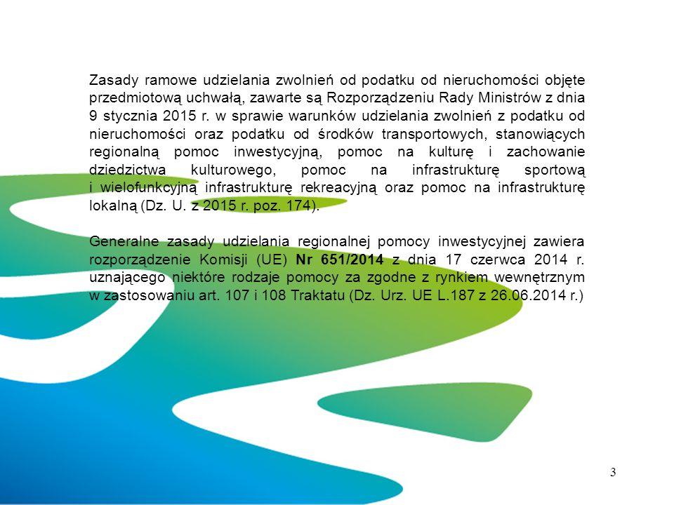 Zasady ramowe udzielania zwolnień od podatku od nieruchomości objęte przedmiotową uchwałą, zawarte są Rozporządzeniu Rady Ministrów z dnia 9 stycznia 2015 r.