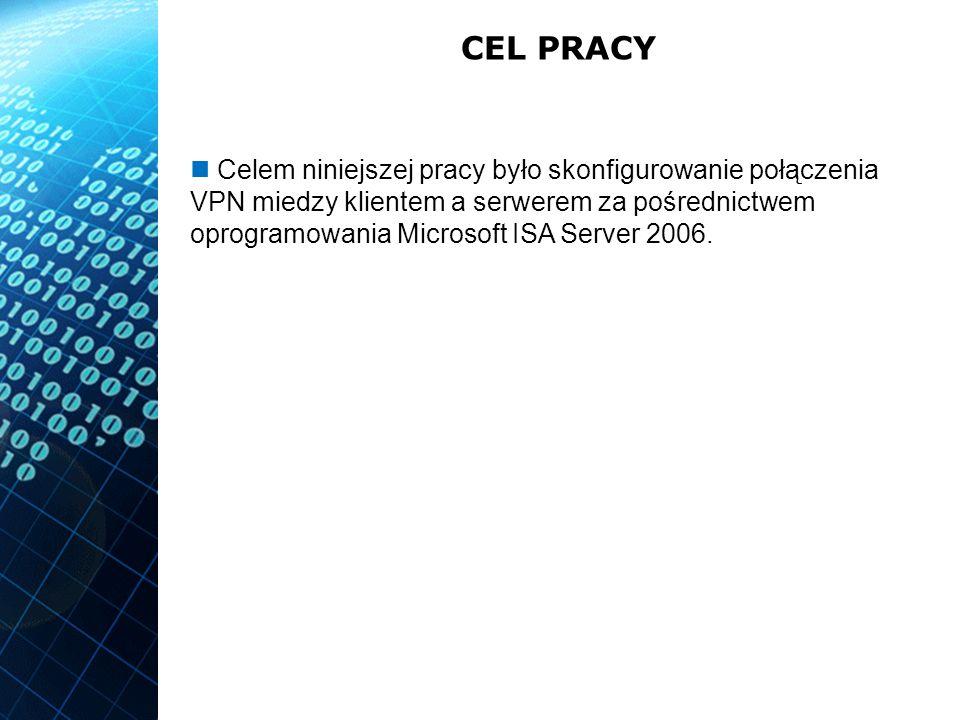 OPROGRAMOWANIE Microsoft ISA Server 2006 jego celem jest zapewnienie bezpiecznego styku infrastruktury sieciowej użytkownika z Internetem pełni rolę firewalla w pełni funkcjonalny serwer zdalnego dostępu dla sieci wydzwanianych oraz VPN filtrowanie wielu protokołów warstwy aplikacji (np.