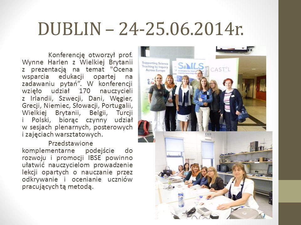 DUBLIN – 24-25.06.2014r. Konferencję otworzył prof. Wynne Harlen z Wielkiej Brytanii z prezentacją na temat