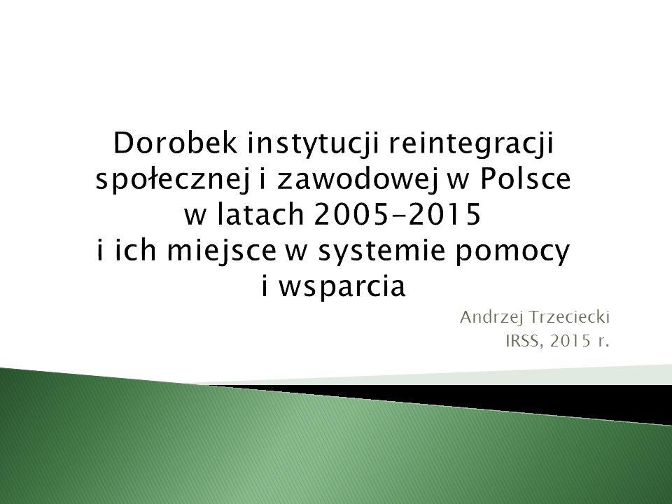 Andrzej Trzeciecki IRSS, 2015 r.