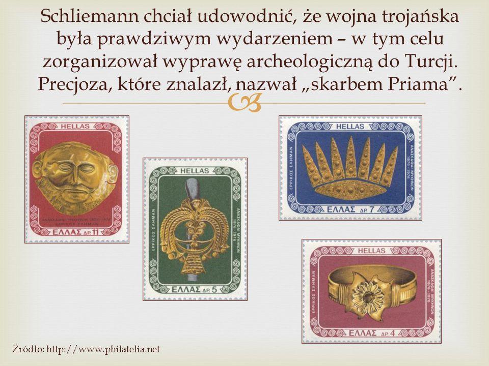  Schliemann chciał udowodnić, że wojna trojańska była prawdziwym wydarzeniem – w tym celu zorganizował wyprawę archeologiczną do Turcji. Precjoza, kt
