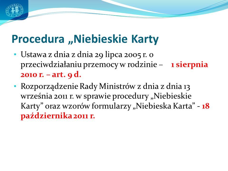 """Procedura """"Niebieskie Karty Ustawa z dnia z dnia 29 lipca 2005 r."""