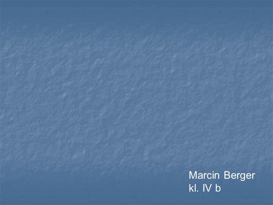 Marcin Berger kl. IV b