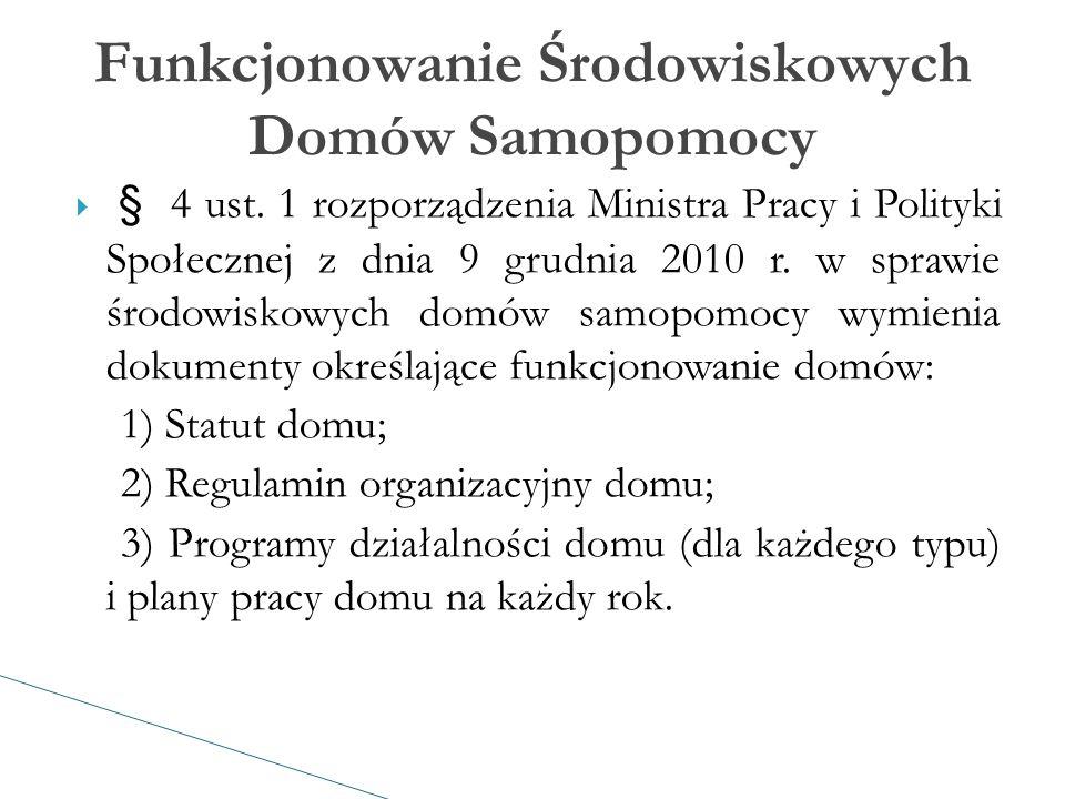  § 4 ust. 1 rozporządzenia Ministra Pracy i Polityki Społecznej z dnia 9 grudnia 2010 r.