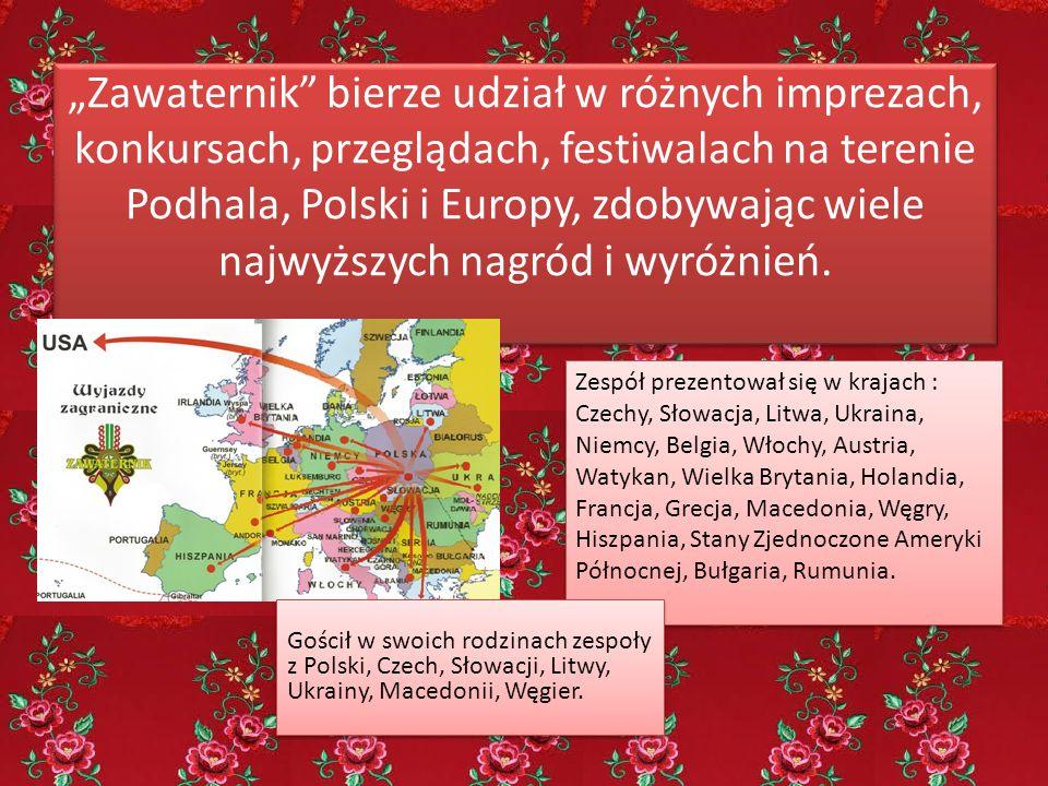 """""""Zawaternik"""" bierze udział w różnych imprezach, konkursach, przeglądach, festiwalach na terenie Podhala, Polski i Europy, zdobywając wiele najwyższych"""
