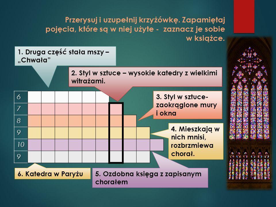 """Temat: W kościołach i na dworach – jednogłosowość w chorale gregoriańskim Posłuchaj  """"Salve Regina"""" – przykład chorału gregoriańskiego. …......... …."""