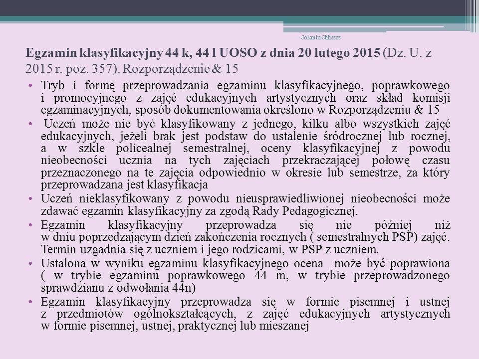 Egzamin klasyfikacyjny 44 k, 44 l UOSO z dnia 20 lutego 2015 (Dz.