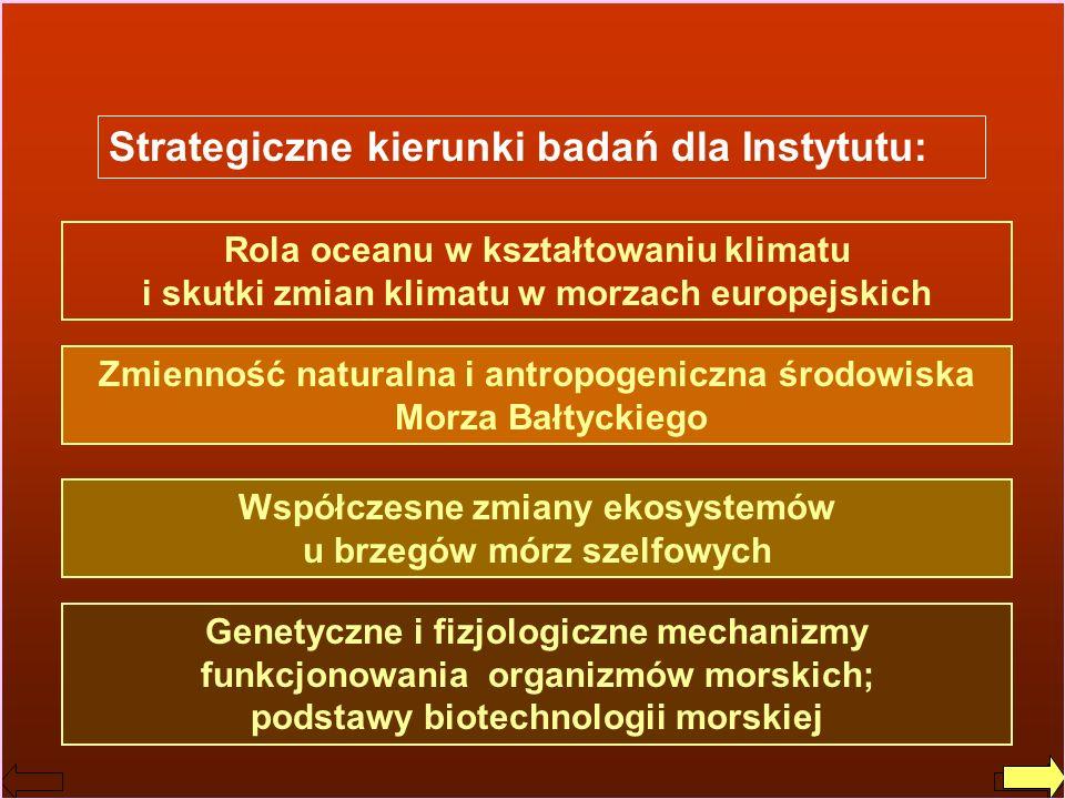 Jerzy Dera, Zarys historii IO PAN Genetyczne i fizjologiczne mechanizmy funkcjonowania organizmów morskich; podstawy biotechnologii morskiej Strategic