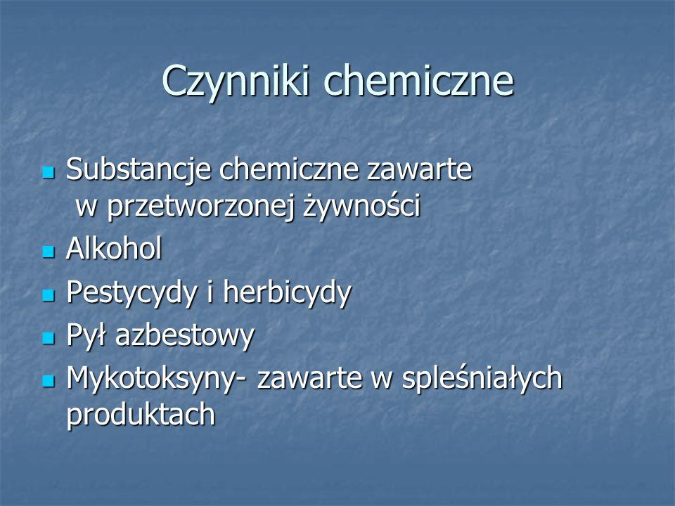 Czynniki chemiczne Substancje chemiczne zawarte w przetworzonej żywności Substancje chemiczne zawarte w przetworzonej żywności Alkohol Alkohol Pestycy