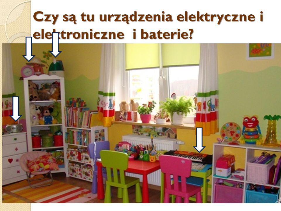 Czy są tu urządzenia elektryczne i elektroniczne i baterie