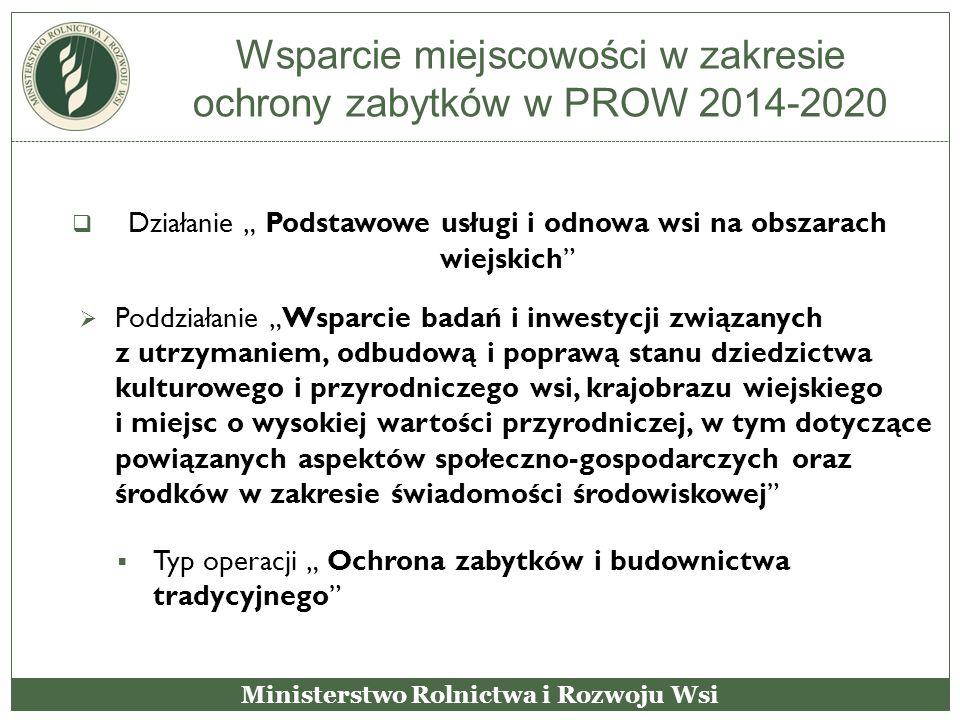 """Wsparcie miejscowości w zakresie ochrony zabytków w PROW 2014-2020  Działanie """" Podstawowe usługi i odnowa wsi na obszarach wiejskich""""  Poddziałanie"""