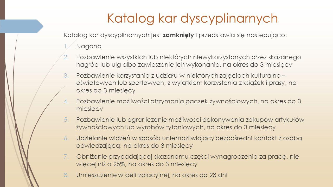 Katalog kar dyscyplinarnych Katalog kar dyscyplinarnych jest zamknięty i przedstawia się następująco: 1.Nagana 2.Pozbawienie wszystkich lub niektórych