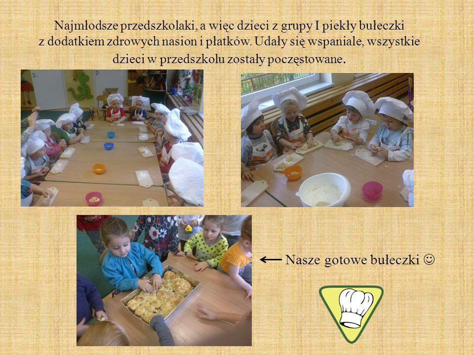 Najmłodsze przedszkolaki, a więc dzieci z grupy I piekły bułeczki z dodatkiem zdrowych nasion i płatków. Udały się wspaniale, wszystkie dzieci w przed
