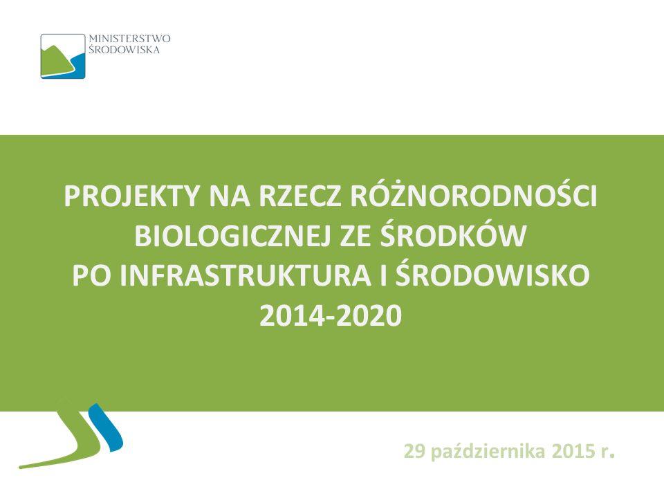 POIiŚ 2014-2020 Oś II Ochrona środowiska, w tym adaptacja do zmian klimatu: Działanie 2.1 Adaptacja do zmian klimatu wraz z zabezpieczeniem i zwiększeniem odporności na klęski żywiołowe, w szczególności katastrofy naturalne oraz monitoring środowiska Działanie 2.2 Gospodarka odpadami komunalnymi Działanie 2.3 Gospodarka wodno-ściekowa w aglomeracjach Działanie 2.4 Ochrona przyrody i edukacja ekologiczna Działanie 2.5 Poprawa jakości środowiska miejskiego 2