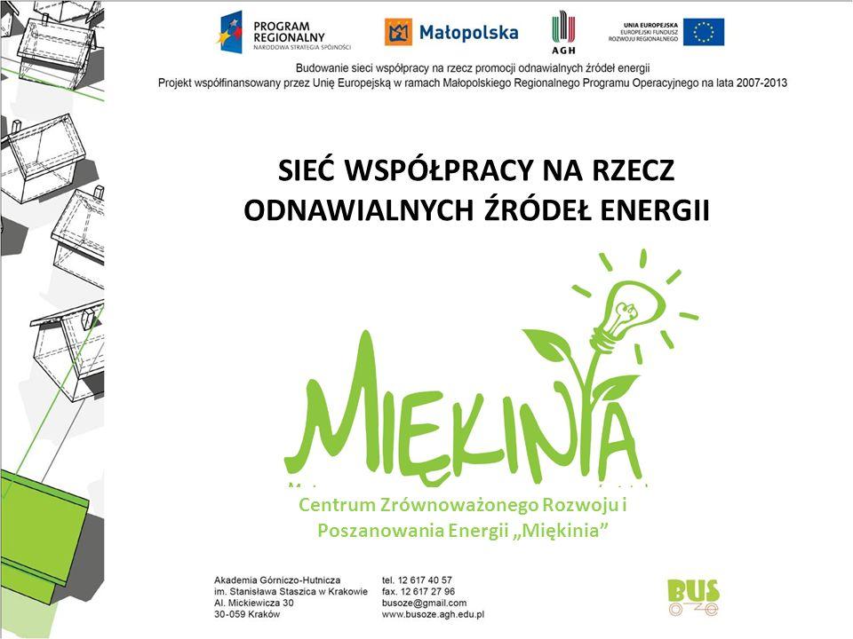 """31 km Centrum Zrównoważonego Rozwoju i Poszanowania Energii """"Miękinia"""