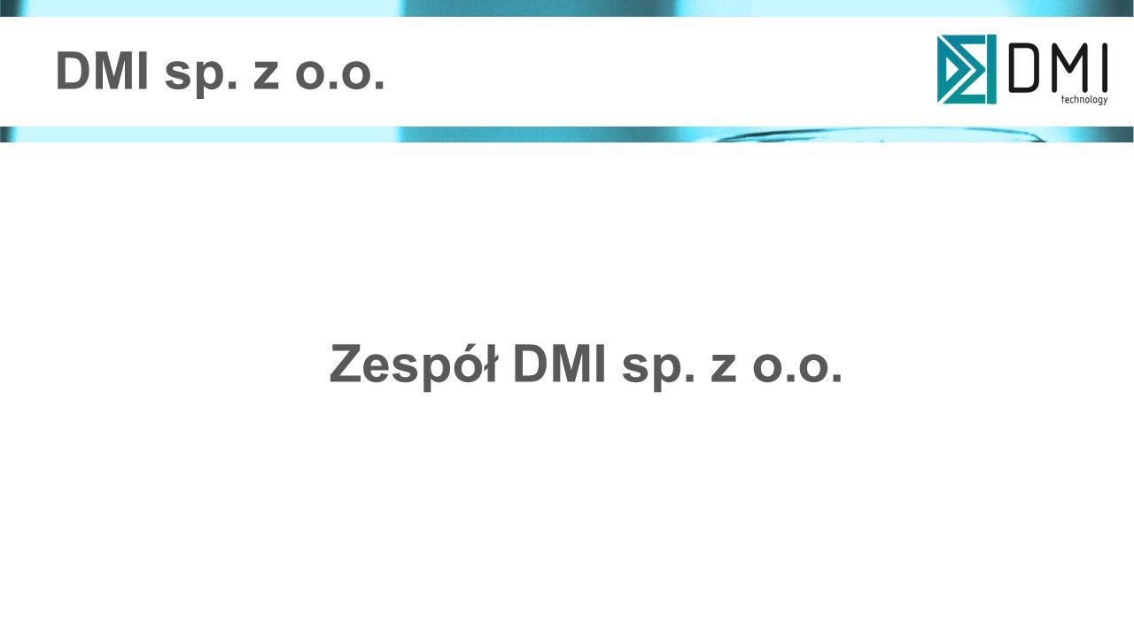 Zespół DMI sp. z o.o. DMI sp. z o.o.