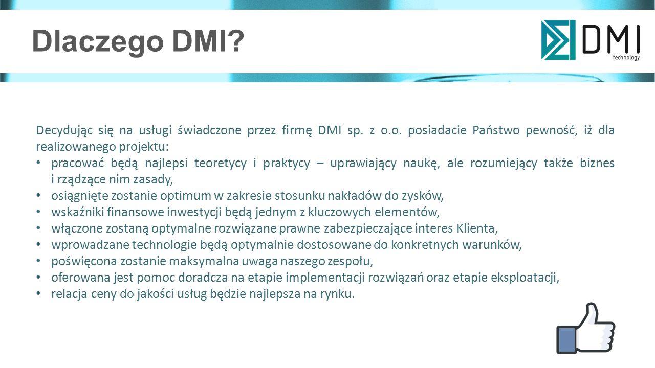 Dlaczego DMI.Decydując się na usługi świadczone przez firmę DMI sp.