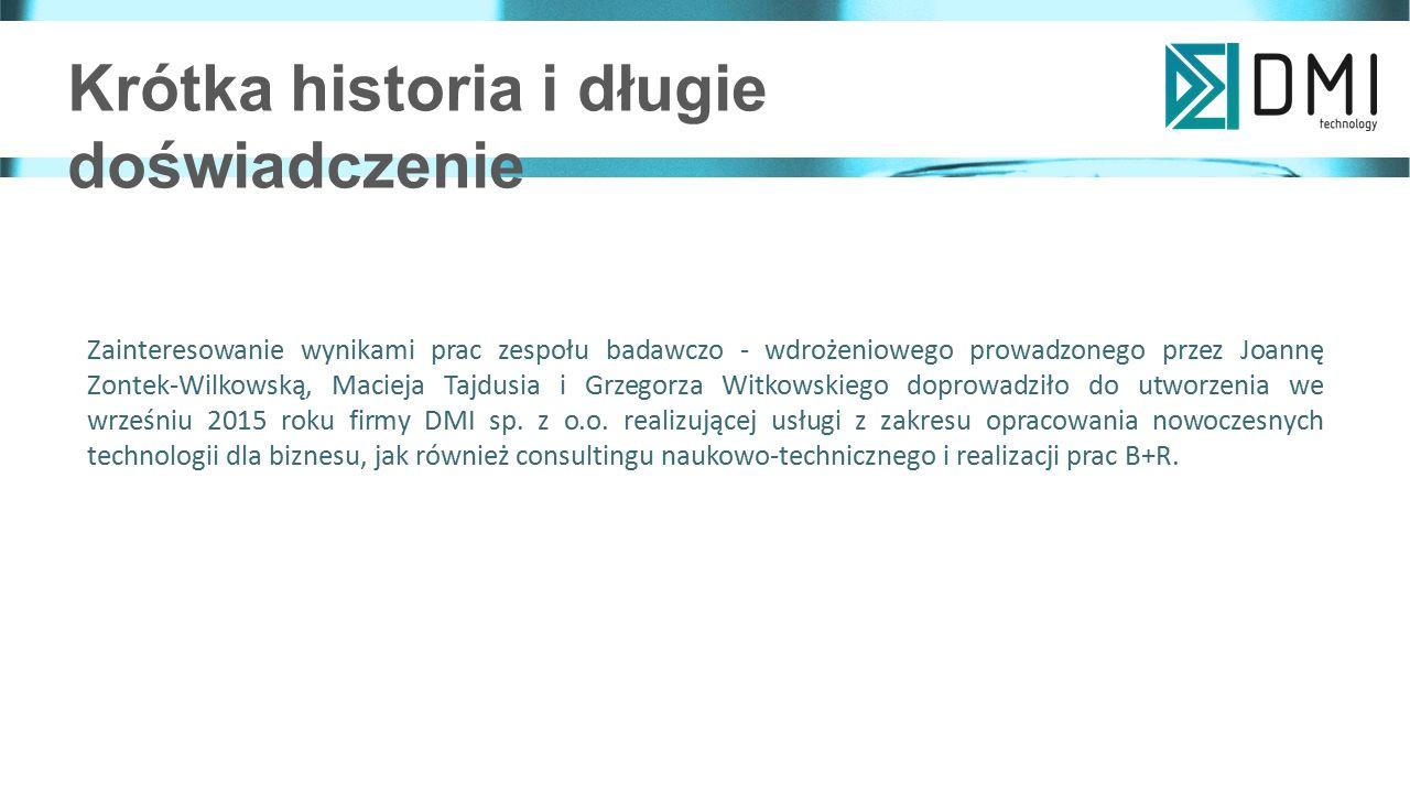 Wizja, misja, wartości Wizja: DMI sp.z o.o.