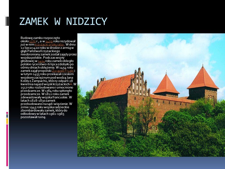 ZAMEK W LIDZBARKU WARMIŃSKIM Zamek budowano w latach 1350- 1401.