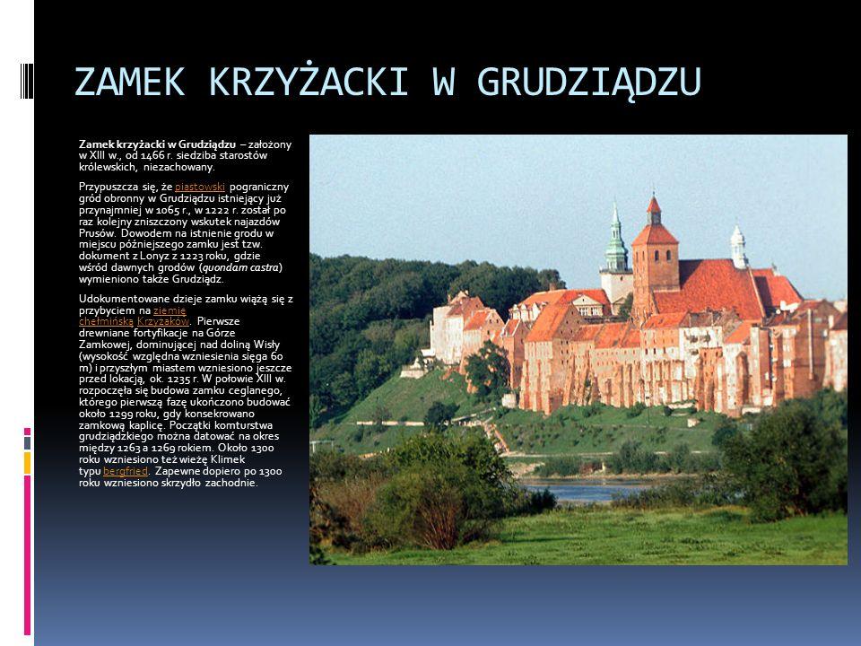ZAMEK KRZYŻACKI W EŁKU W źródłach XVI-wiecznych zamek jest datowany na 1273 r.