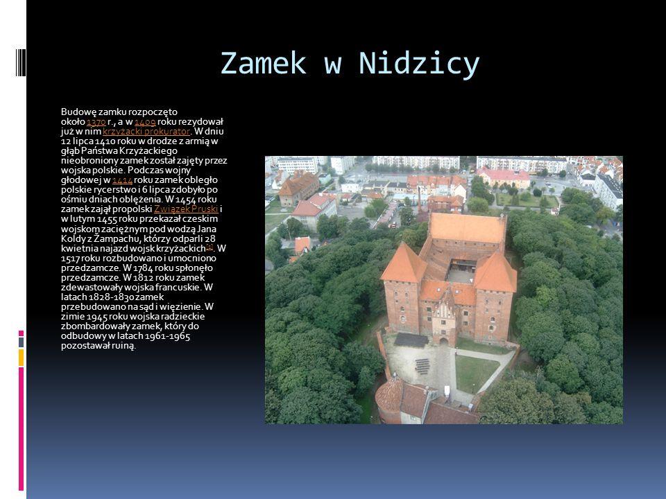 Zamek w Nidzicy Budowę zamku rozpoczęto około 1370 r., a w 1409 roku rezydował już w nim krzyżacki prokurator. W dniu 12 lipca 1410 roku w drodze z ar