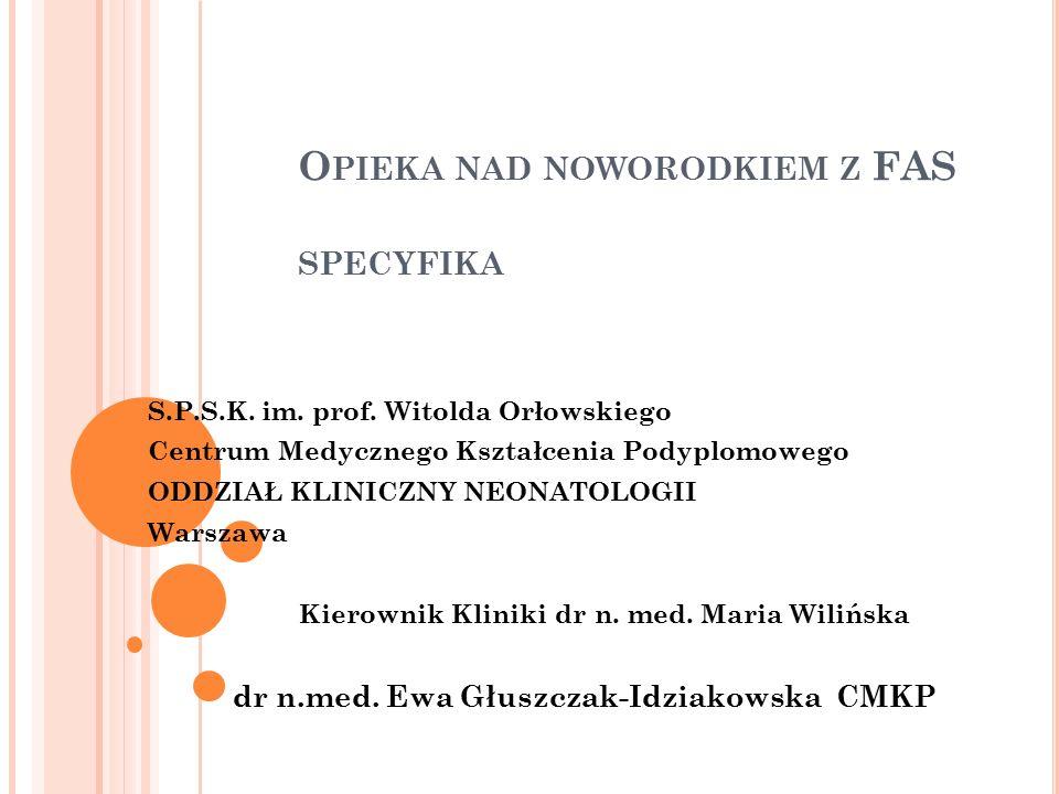 O PIEKA NAD NOWORODKIEM Z FAS SPECYFIKA S.P.S.K.im.
