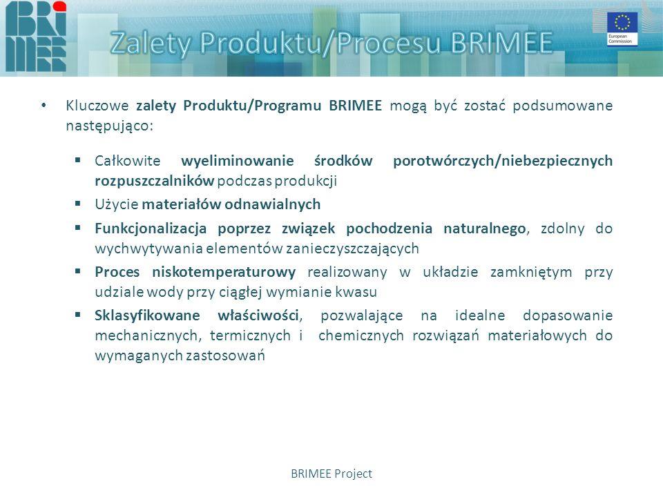 Cele, związane z aspektami technicznymi rodziny produktów BRIMEE:  redukcja energochłonności w porównaniu do tradycyjnych materiałów z pianki  wskaźnik redukcji dźwięku, zgodnie z normą EN ISO 140-3  lepsze właściwości izolacyjne w porównaniu do tradycyjnych materiałów z pianki  właściwości mechaniczne: ulepszona wytrzymałość na ściskanie i wytrzymałość na ścinanie  redukcja śladu węglowego dla materiału końcowego  ulepszenie właściwości, takich jak absorbcja wilgoci, wytrzymałość na ściskanie, przewodność cieplna i reakcja na ogień  zredukowanie kosztów całkowitych, ponoszonych przez właściciela przy uwzględnieniu perspektywy cyklu życia (wytwarzanie, montaż, użycie) BRIMEE Project
