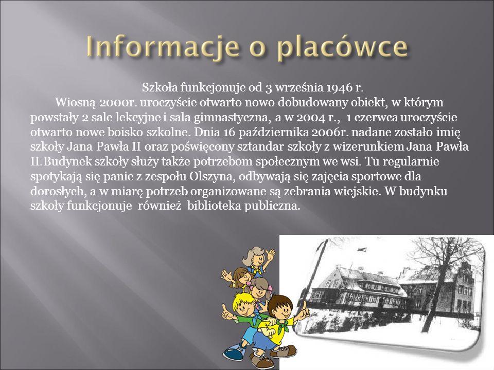 Szkoła funkcjonuje od 3 września 1946 r. Wiosną 2000r.