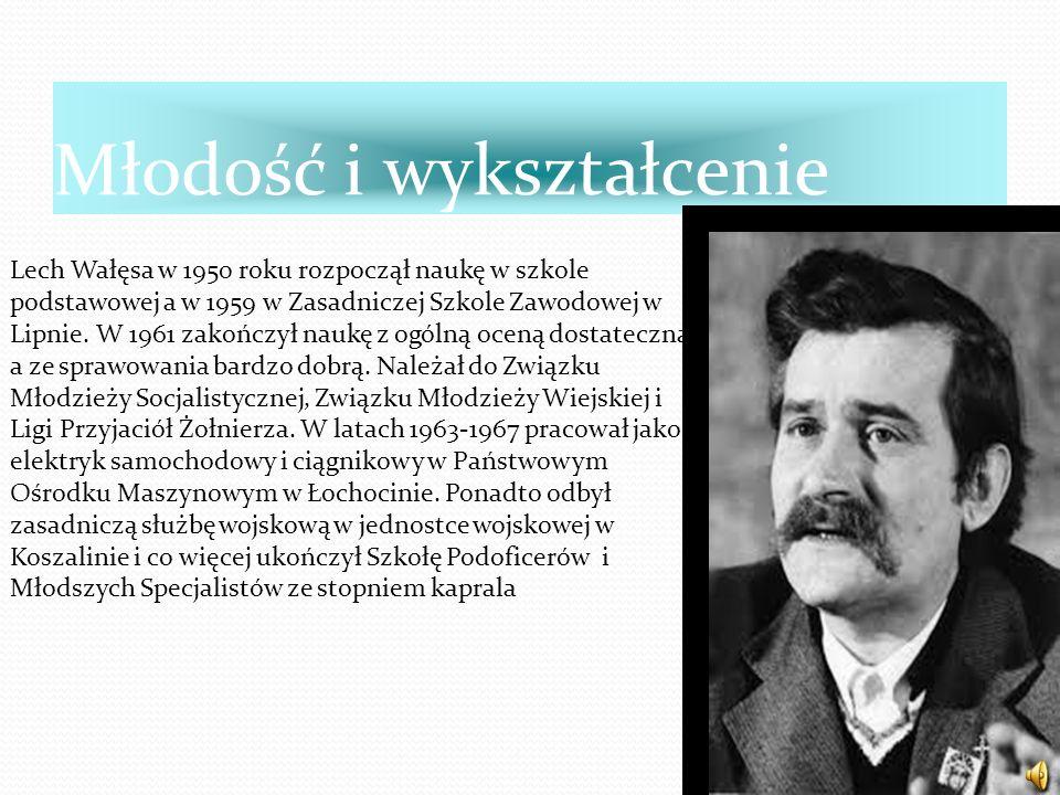 Młodość i wykształcenie Lech Wałęsa w 1950 roku rozpoczął naukę w szkole podstawowej a w 1959 w Zasadniczej Szkole Zawodowej w Lipnie. W 1961 zakończy