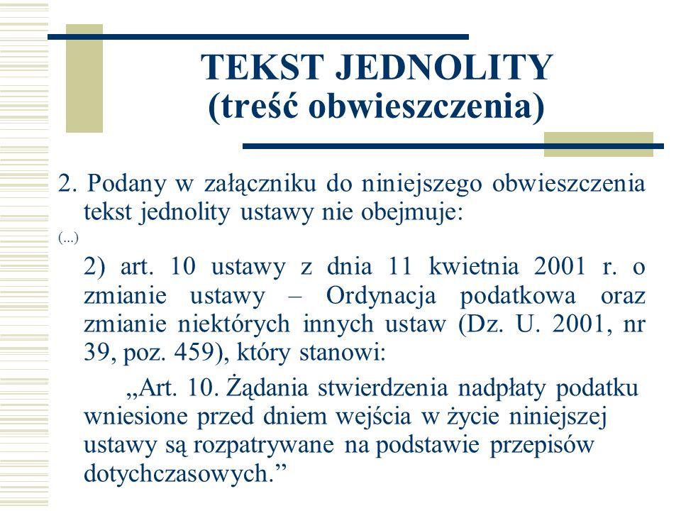 TEKST JEDNOLITY (treść obwieszczenia) 2.