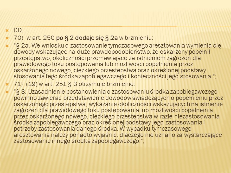  CD….  70) w art. 250 po § 2 dodaje się § 2a w brzmieniu: 