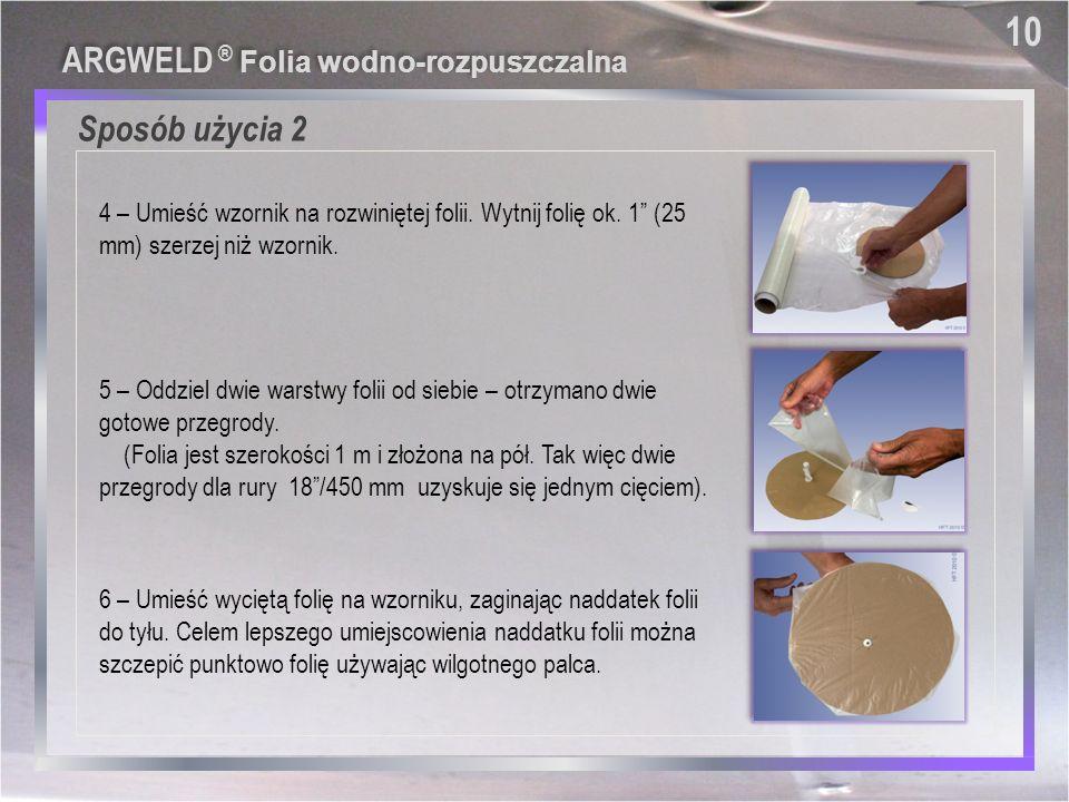 """Sposób użycia 2 4 – Umieść wzornik na rozwiniętej folii. Wytnij folię ok. 1"""" (25 mm) szerzej niż wzornik. 5 – Oddziel dwie warstwy folii od siebie – o"""