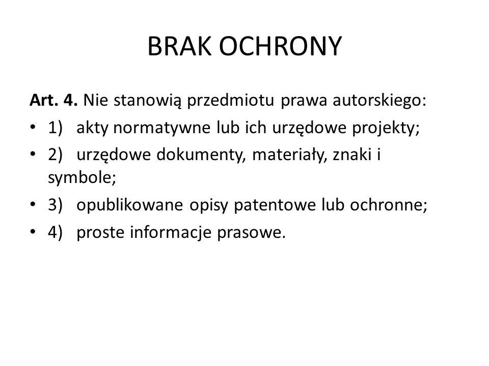 BRAK OCHRONY Art. 4.