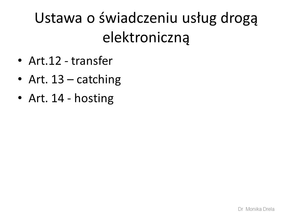 Ustawa o świadczeniu usług drogą elektroniczną Art.12 - transfer Art.