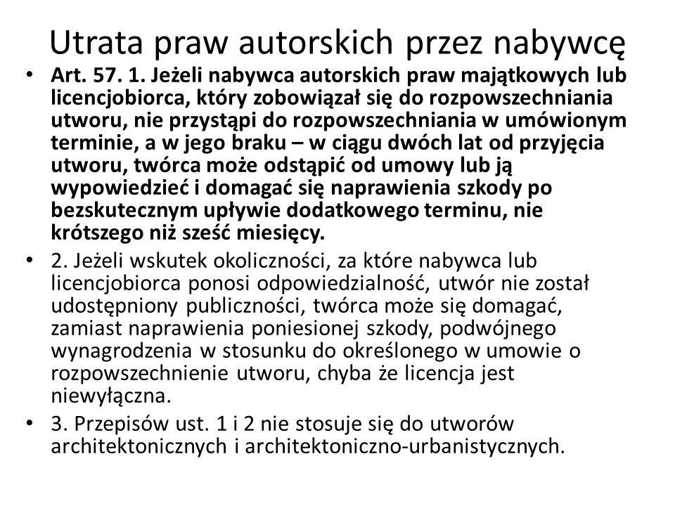 Utrata praw autorskich przez nabywcę Art. 57. 1.