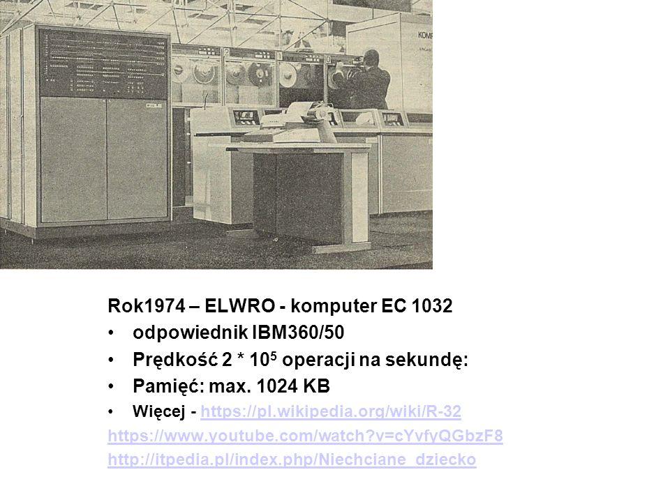 Konstrukcje krajowe. Generacja 3 Rok1971 – ELWRO - komputer Odra 1305 - mikroprogramowany komputer III generacji zbudowany na układach scalonych TTL –