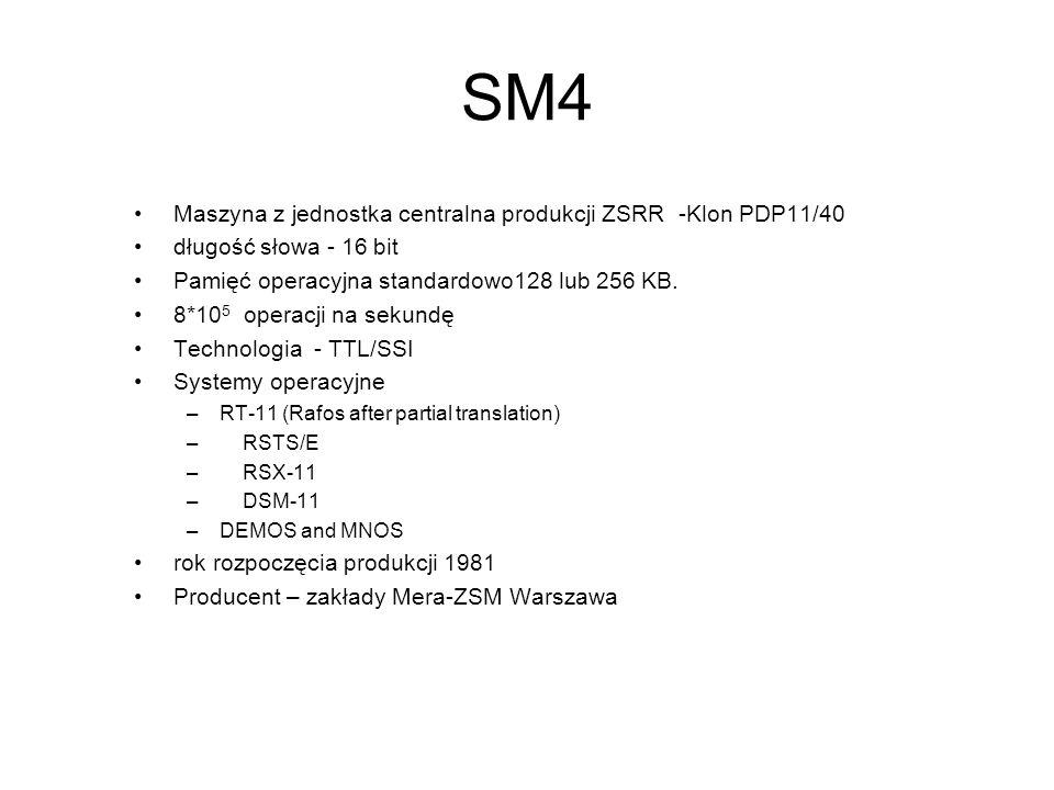 SM3 Maszyna z jednostka centralna produkcji ZSRR -Klon PDP11 długość słowa - 16 bit Pamięć operacyjna standardowo 56 KB. (ferryt) 2*10 5 operacji na s