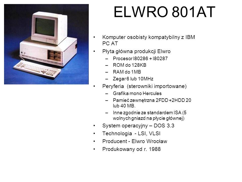 ELWRO 800 Modułowy mikrokomputer Mikrokomputer z procesorem I8080 lub 8086. Technologia - LSI, VLSI Producent - Elwro Wrocław Produkowany od r. 1985 *
