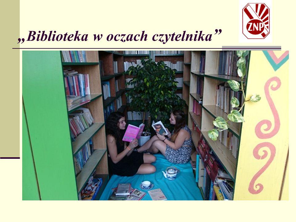 """"""" Biblioteka w oczach czytelnika"""