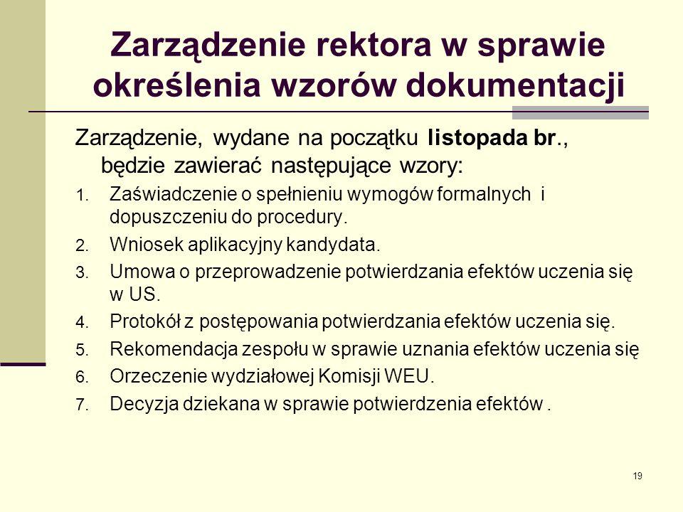 Zarządzenie rektora w sprawie określenia wzorów dokumentacji Zarządzenie, wydane na początku listopada br., będzie zawierać następujące wzory: 1.