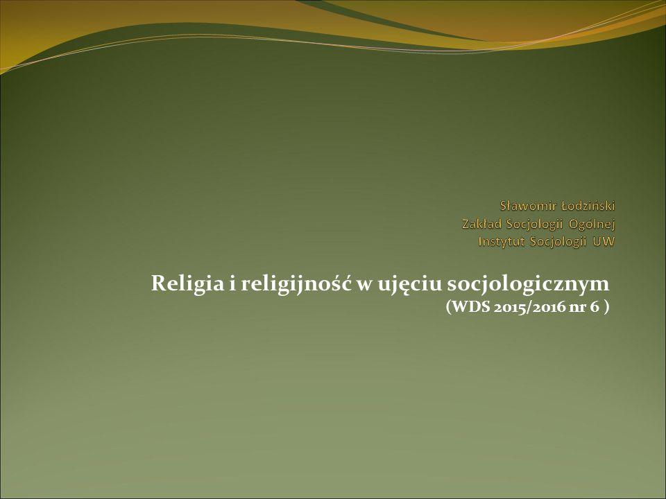 Wprowadzenie – religia i religijność w badaniach socjologicznych religia (i religijność) a początki socjologii; religia i religijność we współczesnych badaniach socjologicznych - główne problemy badawcze (i wyzwania): przemiany form wiary religijnej: wiara dla siebie, indywidualna, prywatna, odłączona w dużym stopniu od instytucji religijnych (indywidualizacja wiary i przynależności religijnej).