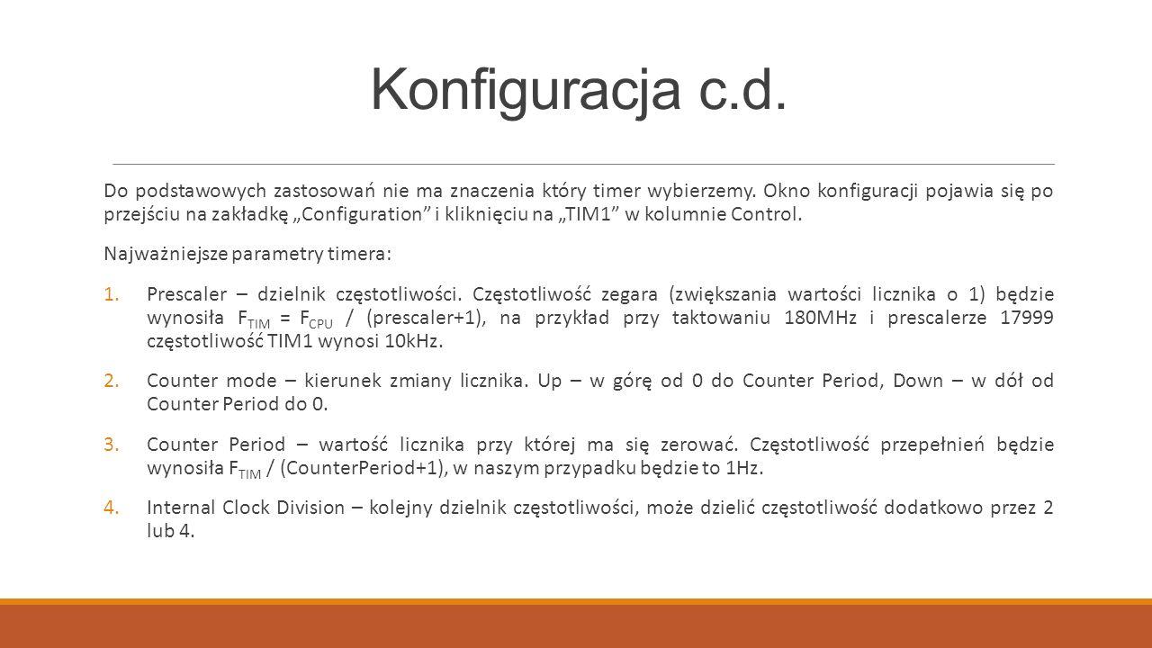 """Konfiguracja c.d. Do podstawowych zastosowań nie ma znaczenia który timer wybierzemy. Okno konfiguracji pojawia się po przejściu na zakładkę """"Configur"""