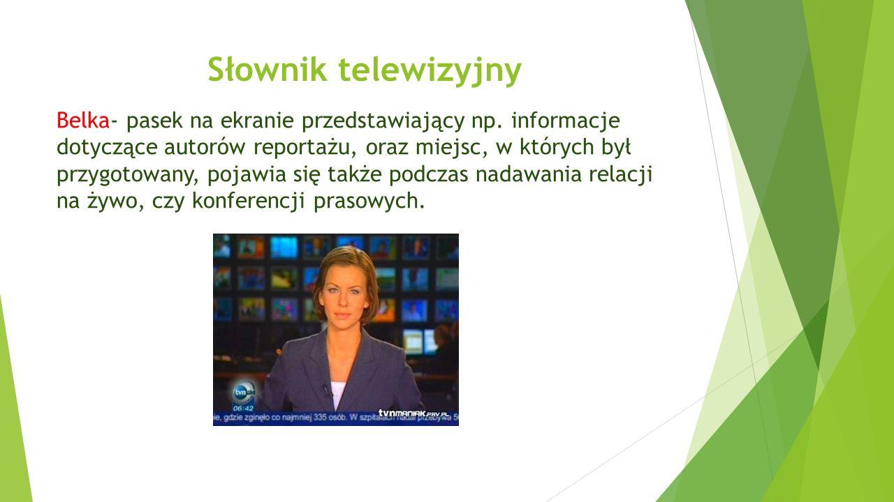 Słownik telewizyjny Belka- pasek na ekranie przedstawiający np.