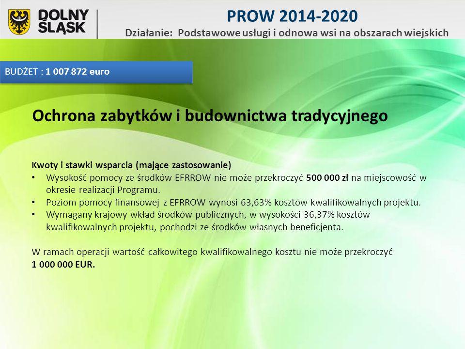 Kwoty i stawki wsparcia (mające zastosowanie) Wysokość pomocy ze środków EFRROW nie może przekroczyć 500 000 zł na miejscowość w okresie realizacji Programu.