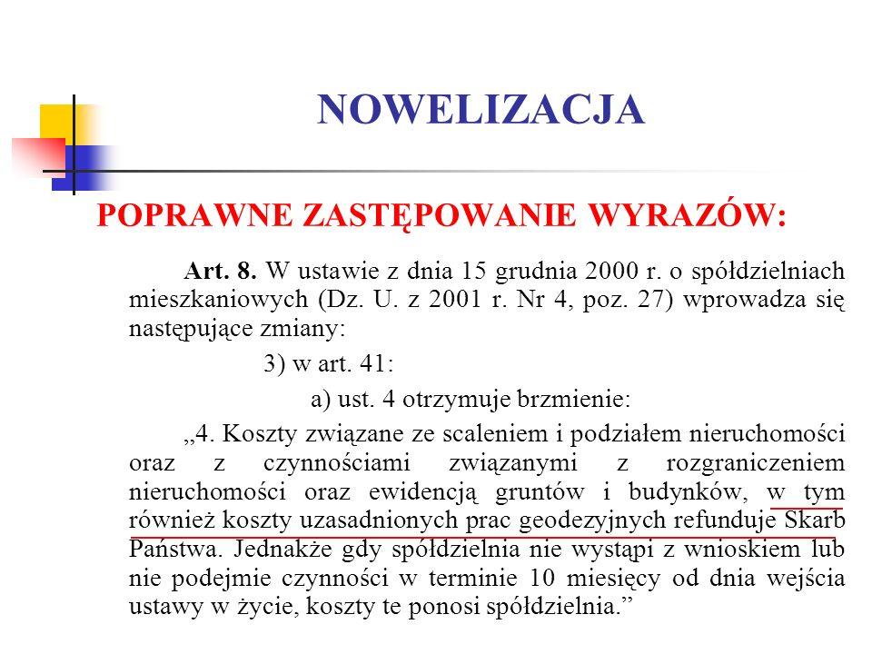 NOWELIZACJA POPRAWNE ZASTĘPOWANIE WYRAZÓW: Art. 8.