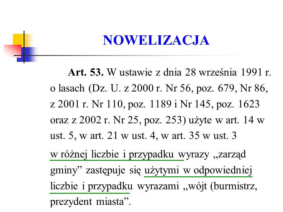 NOWELIZACJA Art. 53. W ustawie z dnia 28 września 1991 r.