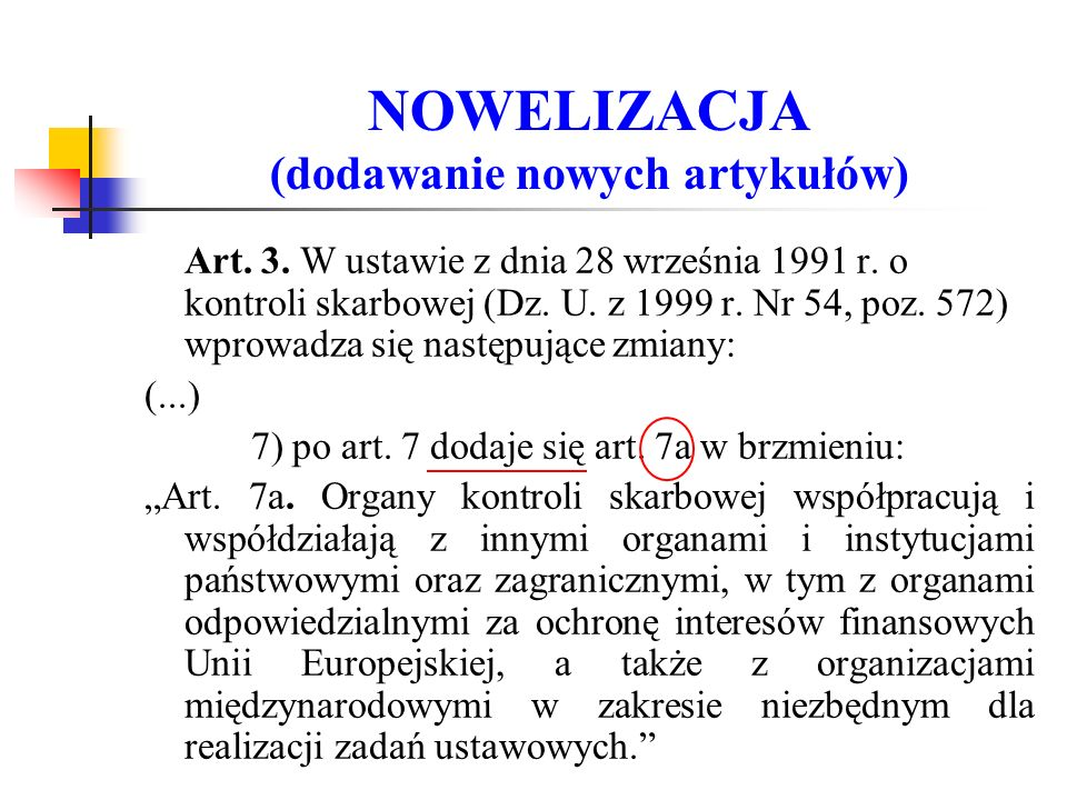 NOWELIZACJA (dodawanie nowych artykułów) Art. 3. W ustawie z dnia 28 września 1991 r.