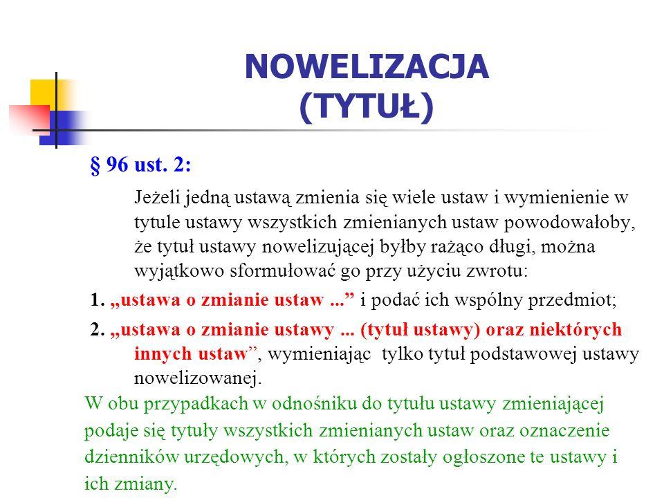 NOWELIZACJA (TYTUŁ) § 96 ust.